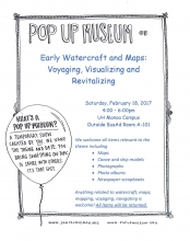 Pop Up Museum on Early Watercraft and Maps: Voyaging, Visualizing and Revitalizing